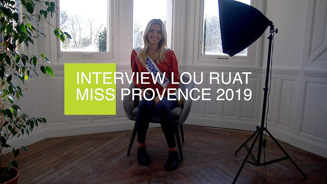 Interview Lou Ruat - Miss Provence 2019
